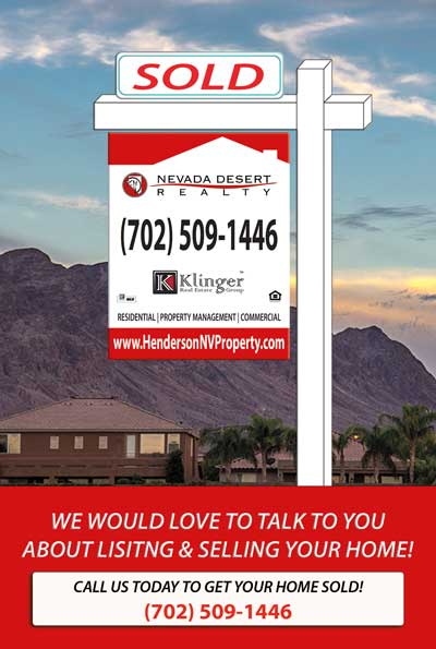 We would love to list and sell your home photo of our sold sign with mountian background our phone number 702-509-1446
