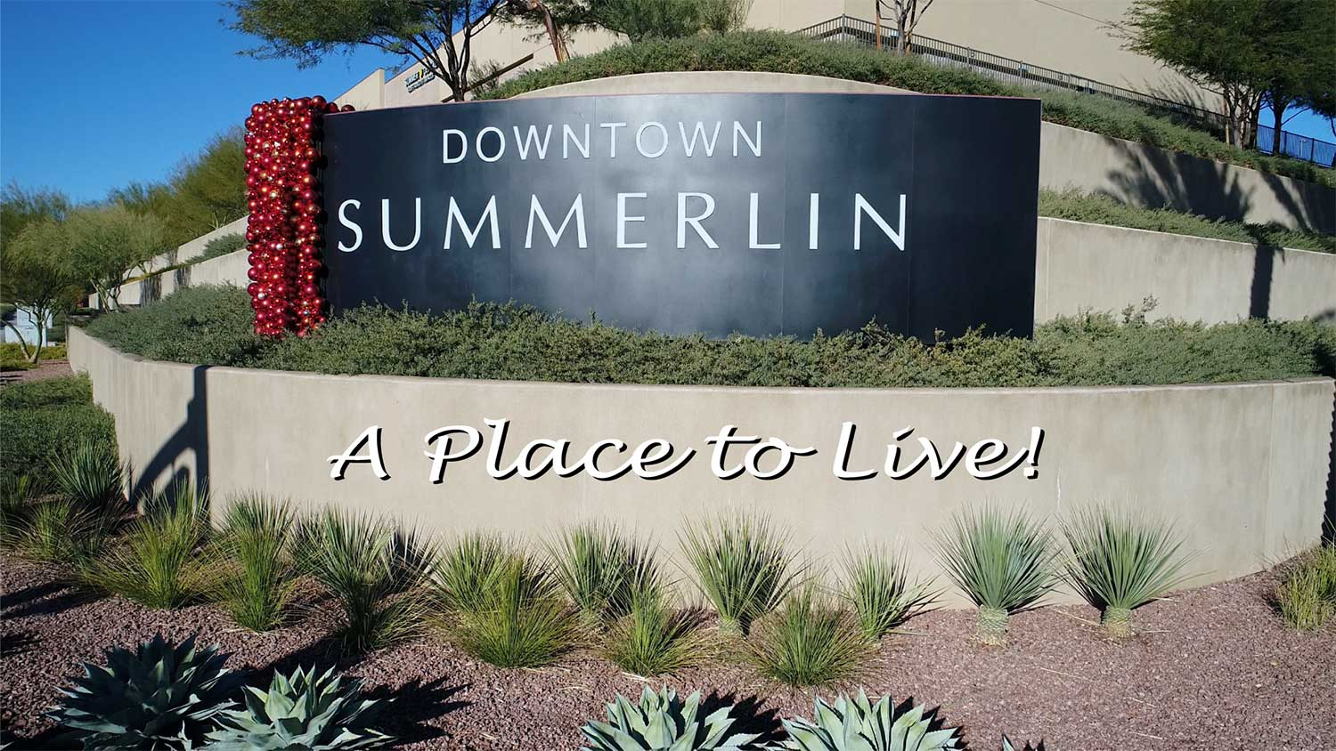 Summerln - a Place to Live, this image is of the Downtown Summerlin sign